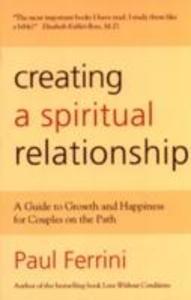 Creating a Spiritual Relationship als Taschenbuch