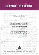 Zygmunt Krasinski und die Schweiz