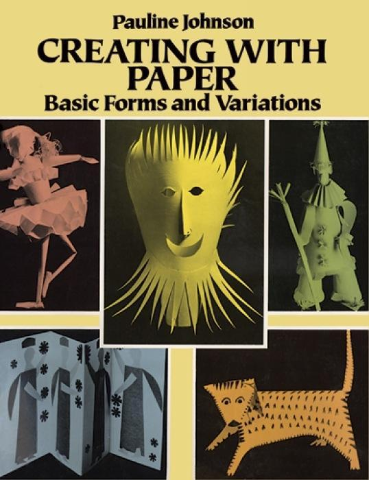 Creating with Paper: Basic Forms and Variations als Taschenbuch