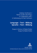 Language - Text - Bildung. Sprache - Text - Bildung