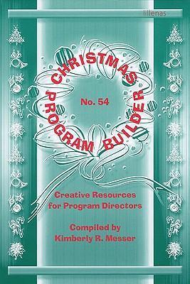 Christmas Program Builder No. 54: Creative Resources for Program Directors als Taschenbuch