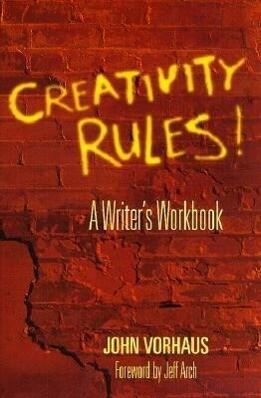 Creativity Rules!: A Writer's Workbook als Taschenbuch