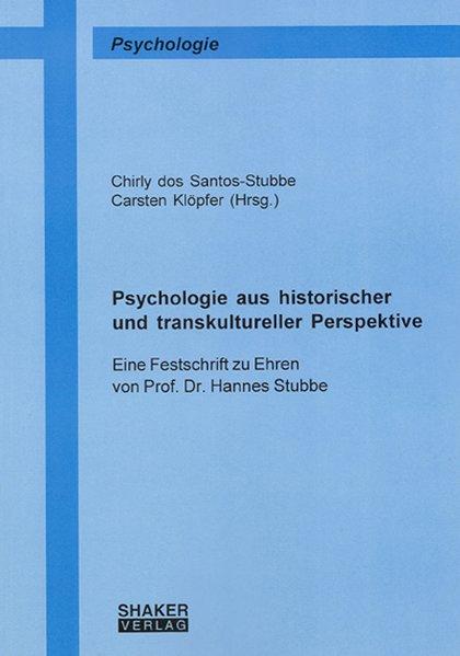Psychologie aus historischer und transkulturell...