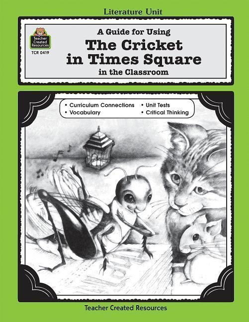 A Guide for Using the Cricket in Times Square in the Classroom als Taschenbuch