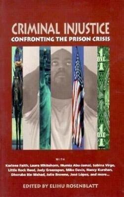 Criminal Injustice: Confronting the Prison Crisis als Taschenbuch