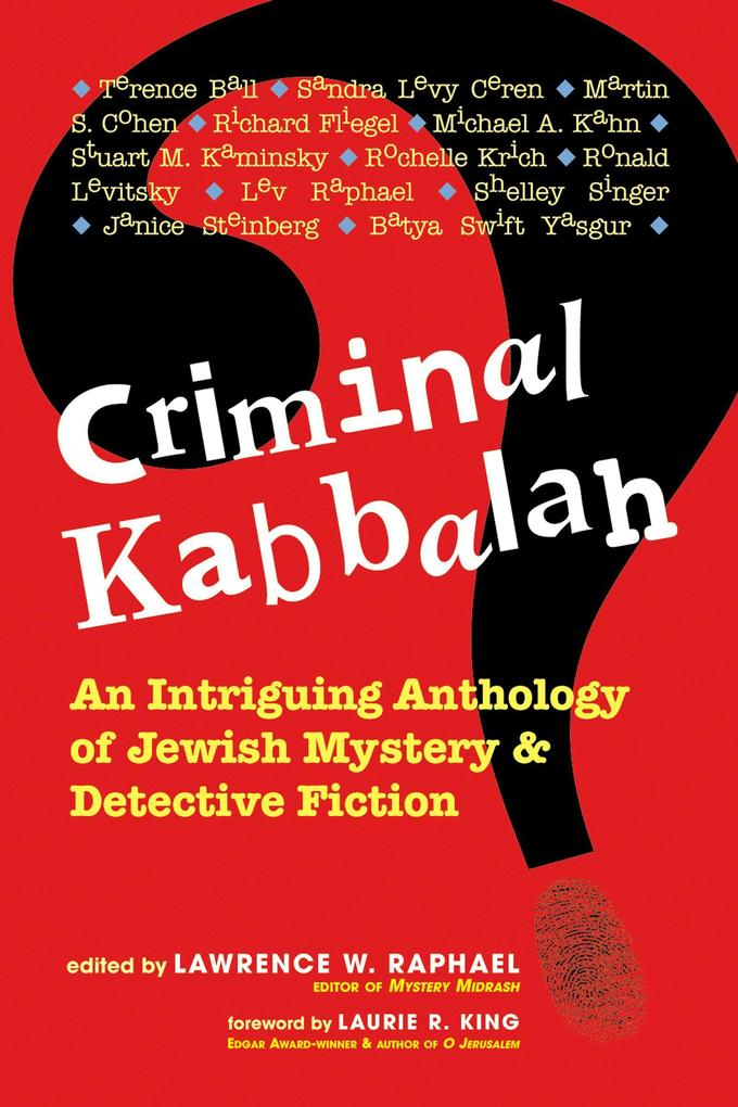 Criminal Kabbalah: An Intriguing Anthology of Jewish Mystery and Detective Fiction als Taschenbuch