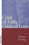 Crisis of Faith, Crisis of Love