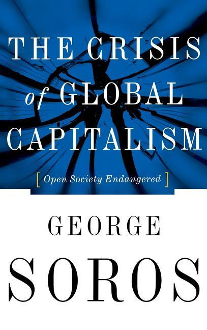 The Crisis of Global Capitalism als Buch