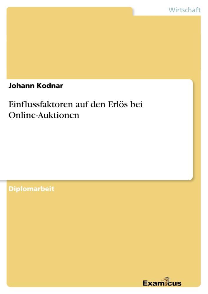 Einflussfaktoren auf den Erlös bei Online-Aukti...