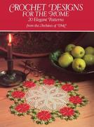 Crochet Designs for the Home: 813 Different Copyright-Free Designs Printed One Side