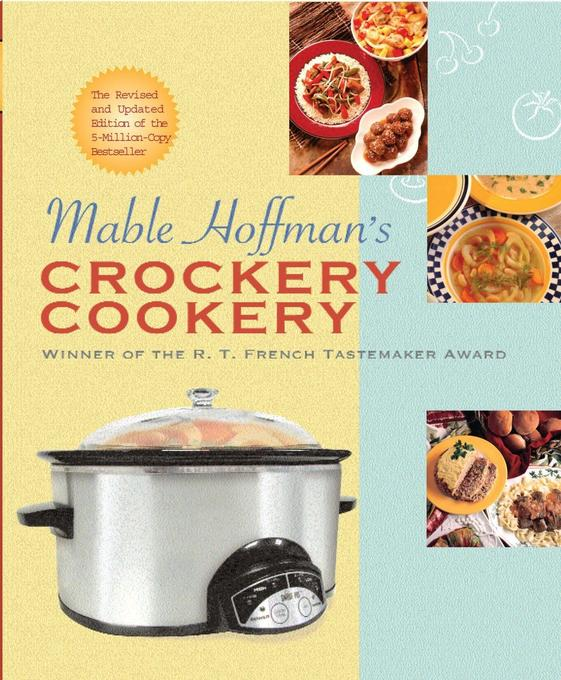 Mable Hoffman's Crockery Cookery, Revised Edition als Taschenbuch