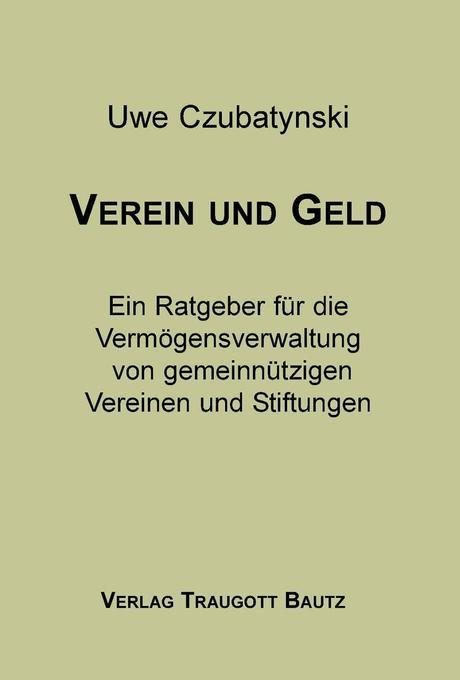 Verein und Geld als Buch von Uwe Czubatynski