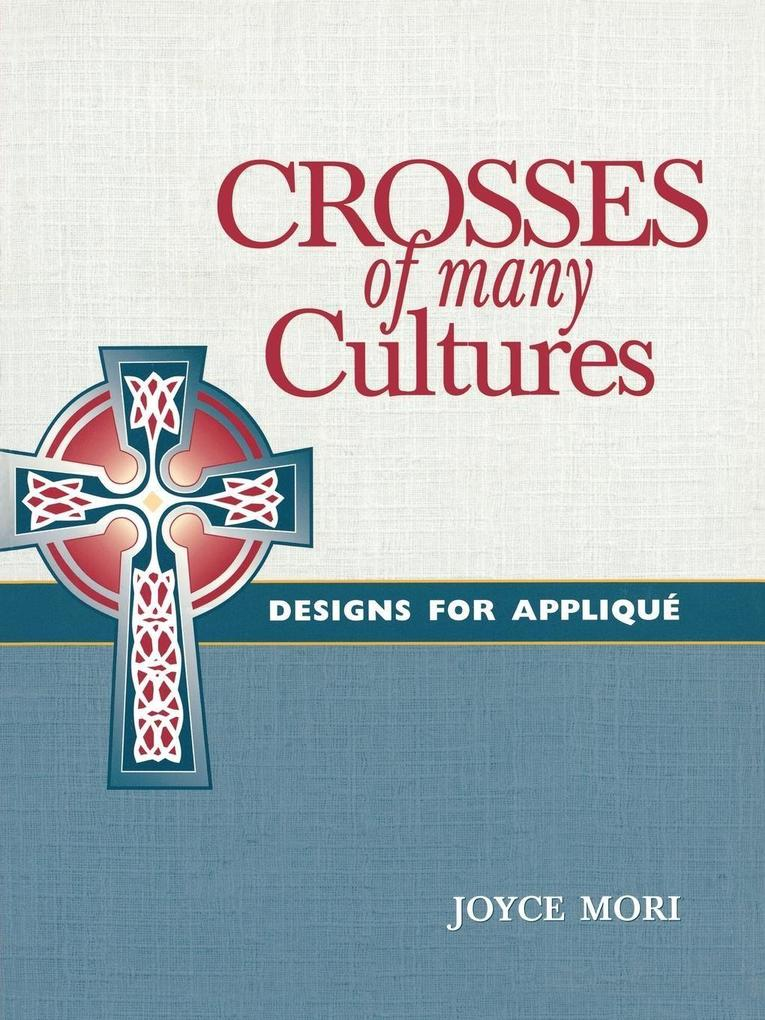 Crosses of Many Cultures als Taschenbuch