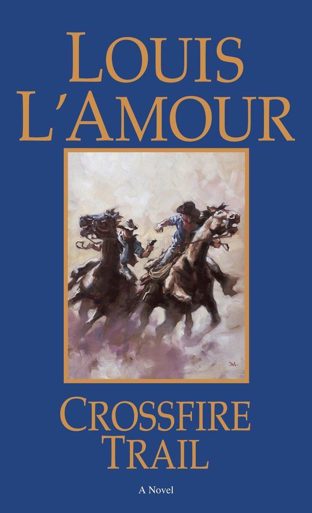Crossfire Trail als Taschenbuch