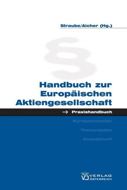 Handbuch zur Europäischen Aktiengesellschaft al...