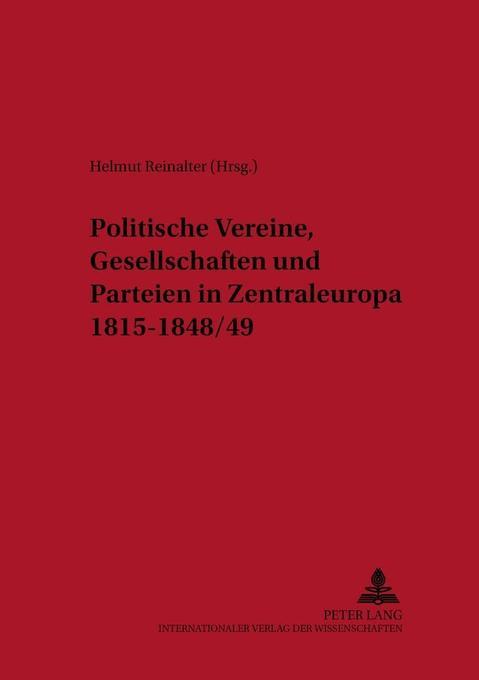 Politische Vereine, Gesellschaften und Parteien...