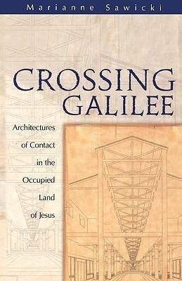 Crossing Galilee als Taschenbuch