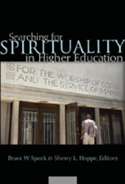Searching for Spirituality in Higher Education ...