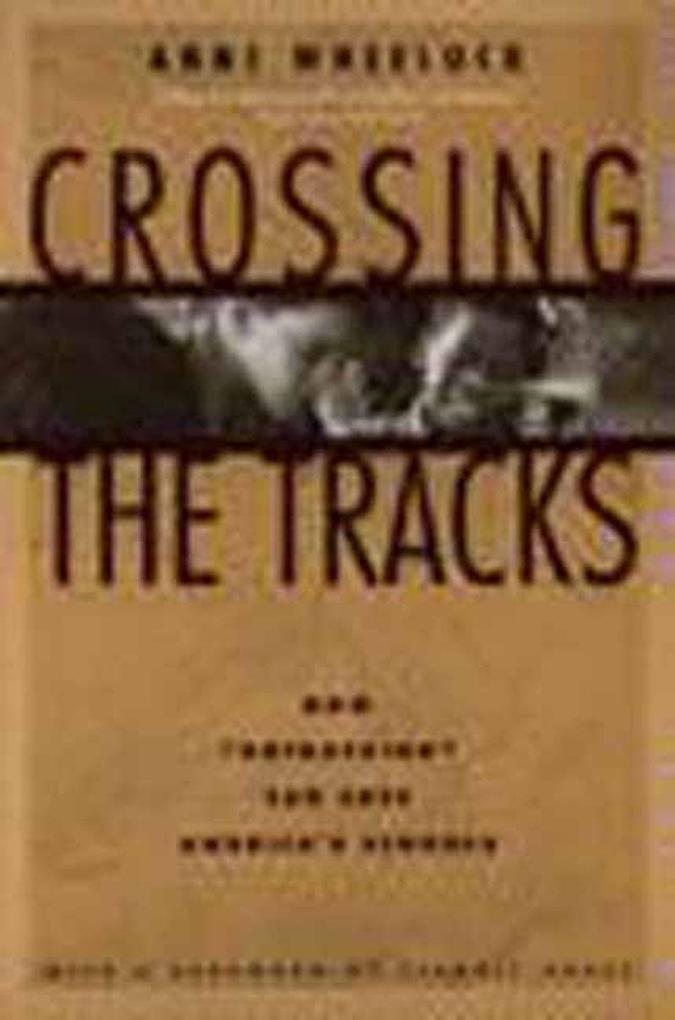 Crossing the Tracks: How 'Untracking' Can Save America's Schools als Buch