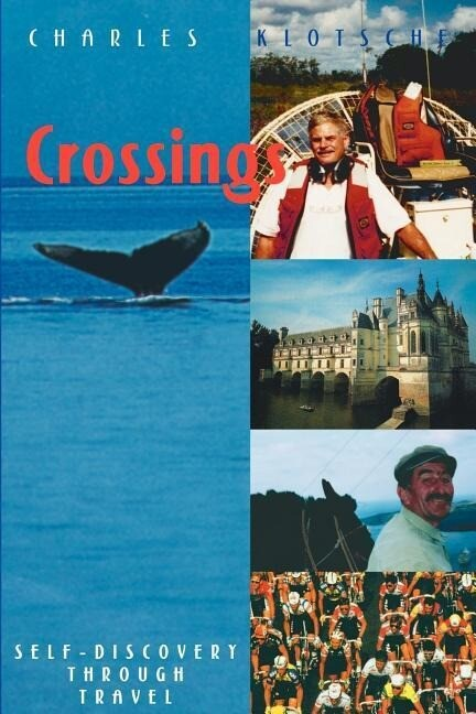 Crossings: Self-Discovery Through Travel als Taschenbuch
