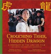 Crouching Tiger, Hidden Dragon: A Portrait of the Ang Lee Film