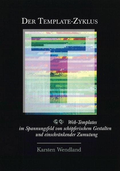 Der Template-Zyklus als Buch von Karsten Wendland