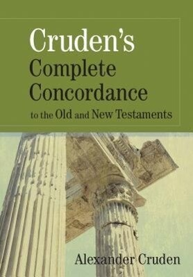 Cruden's Complete Concordance to the Old and New Testaments als Buch