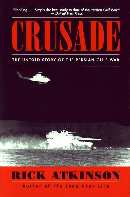 Crusade: The Untold Story of the Persian Gulf War als Taschenbuch