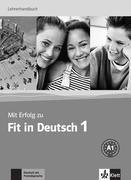 Mit Erfolg zu Fit in Deutsch 01 Lehrerhandbuch