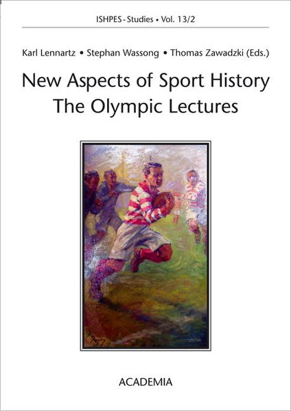 New Aspects in Sport History The Olympic Lectur...