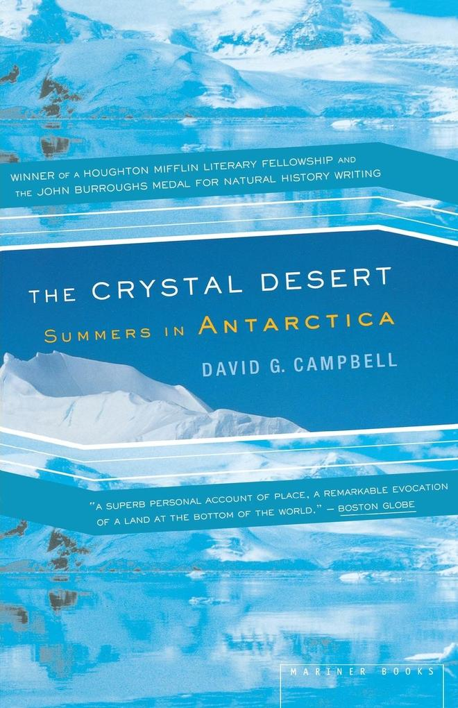 The Crystal Desert: Summers in Antarctica als Taschenbuch