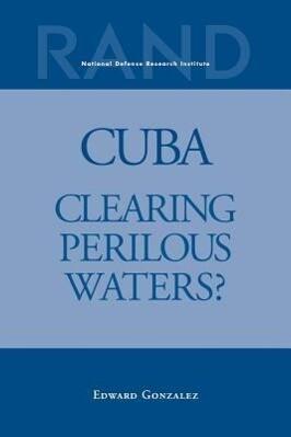 Cuba: Clearing Perilous Waters? als Taschenbuch
