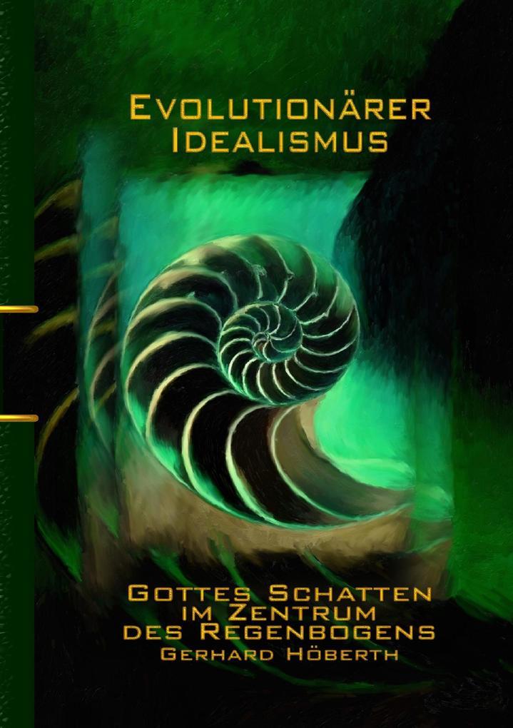Evolutionärer Idealismus als Buch