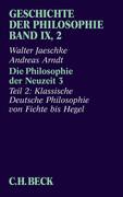 Geschichte der Philosophie Bd. 9/2: Die Philosophie der Neuzeit 3