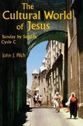 Cultural World of Jesus: Sunday by Sunday, Cycle C