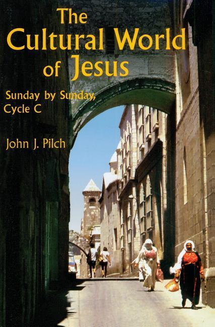 Cultural World of Jesus: Sunday by Sunday, Cycle C als Taschenbuch