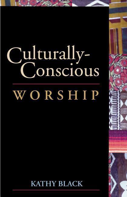 Culturally-Conscious Worship als Taschenbuch