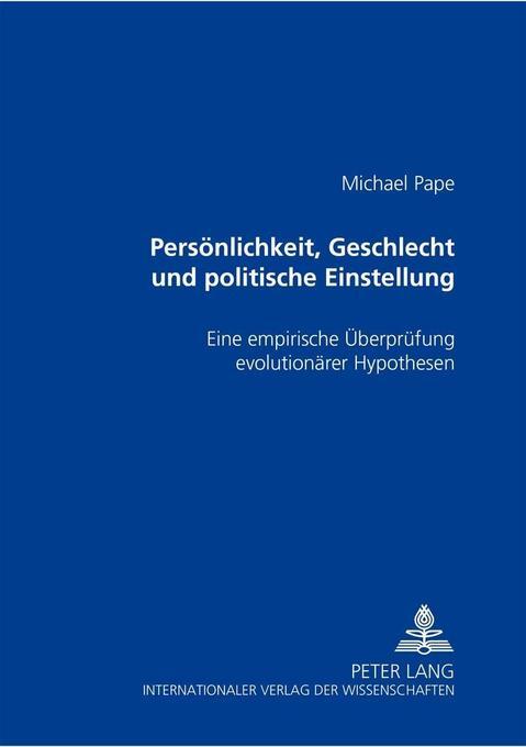 Persönlichkeit, Geschlecht und politische Einst...