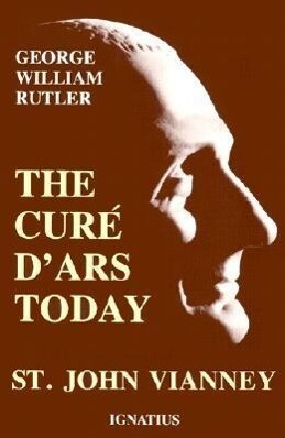 The Cure D'Ars Today als Taschenbuch
