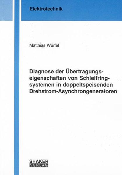 Diagnose der Übertragungseigenschaften von Schl...