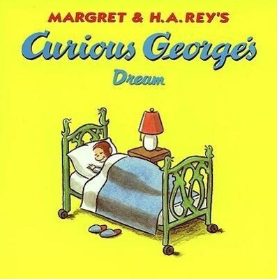 Curious George's Dream als Taschenbuch