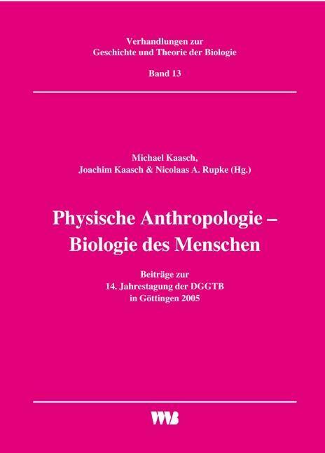 Physische Anthropologie - Biologie des Menschen...