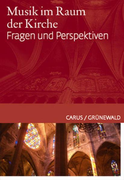 Musik im Raum der Kirche als Buch von Wolfgang ...