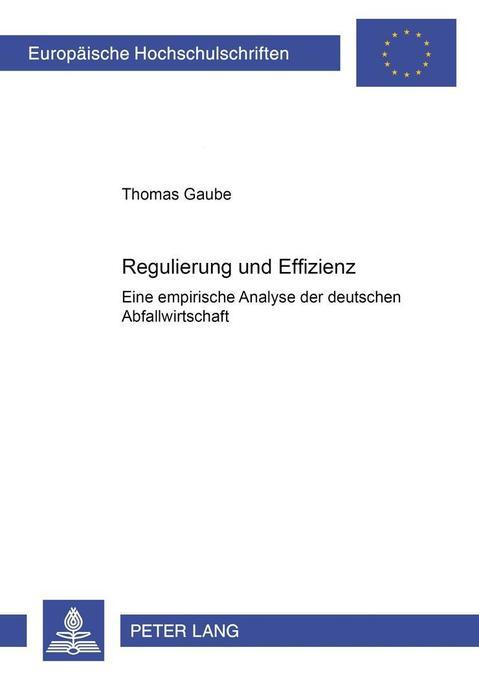 Regulierung und Effizienz als Buch von Thomas G...