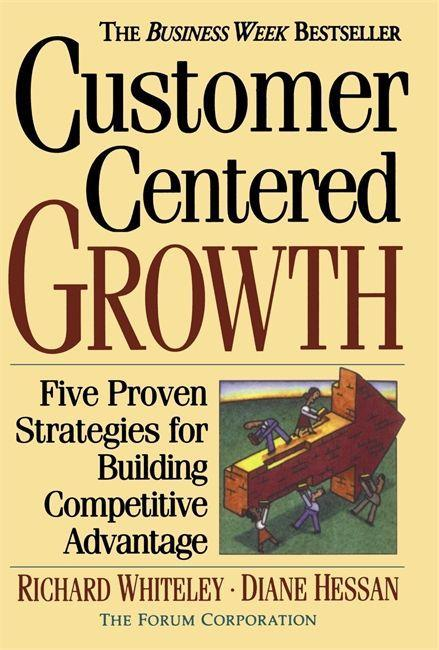 Customer-Centered Growth: Five Proven Strategies for Building Competitive Advantage als Taschenbuch