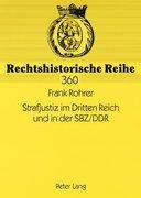 Strafjustiz im Dritten Reich und in der SBZ/DDR