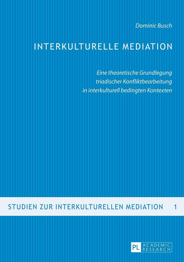 Interkulturelle Mediation als Buch von Dominic ...