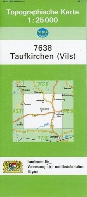 Taufkirchen (Vils) 1 : 25 000 als Buch von Brei...