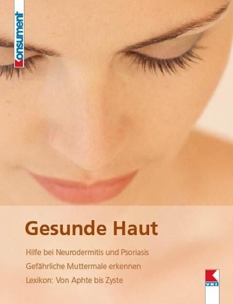 Gesunde Haut als Buch von Helga Schimmer