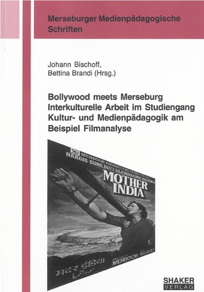 Bollywood meets Merseburg Interkulturelle Arbei...